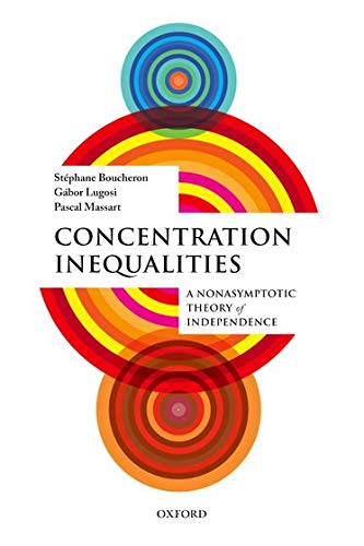 9780198767657: Concentration Inequalities: A Nonasymptotic Theory of Independence
