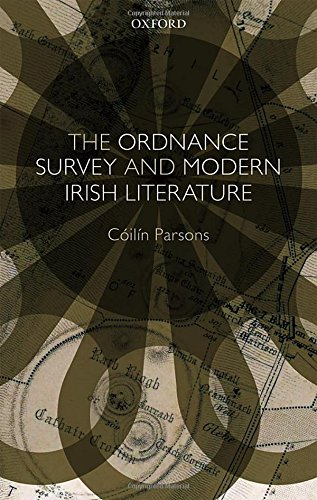 9780198767701: The Ordnance Survey and Modern Irish Literature