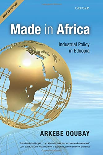 9780198767800: Made in Africa: Industrial Policy in Ethiopia