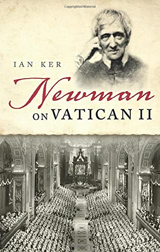 9780198767879: Newman on Vatican II