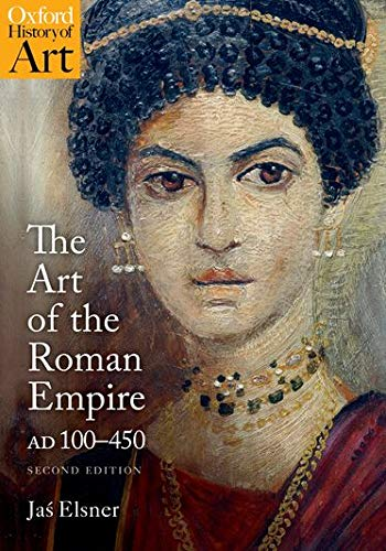 9780198768630: The Art of the Roman Empire: AD 100-450 (Oxford History of Art)