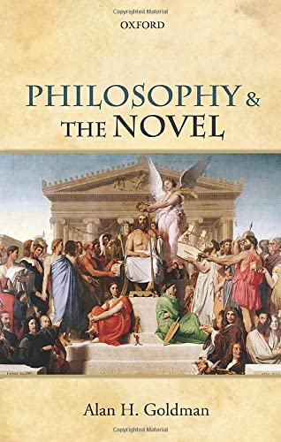 9780198768722: Philosophy and the Novel