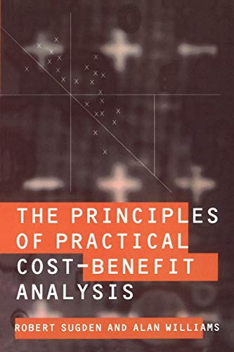 9780198770411: The Principles of Practical Cost-Benefit Analysis