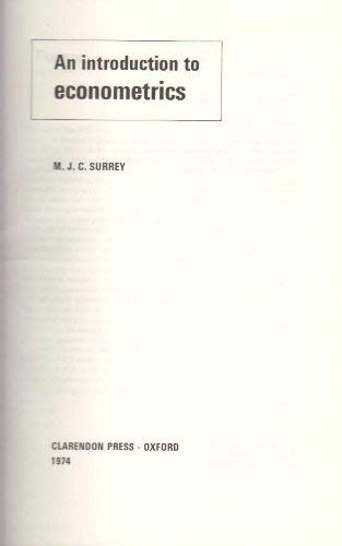 Introduction to Econometrics: Surrey, M.J.C.