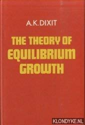 9780198770800: The Theory of Equilibrium Growth