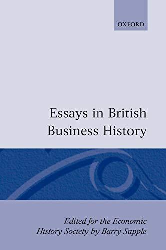 9780198770886: Essays in British Business History