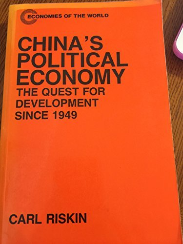 9780198770909: China's Political Economy: The Quest for Development Since 1949 (Economies of the World)