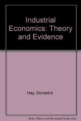 9780198771128: Industrial Economics: Theory and Evidence