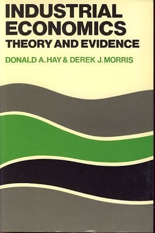 9780198771135: Industrial Economics: Theory and Evidence