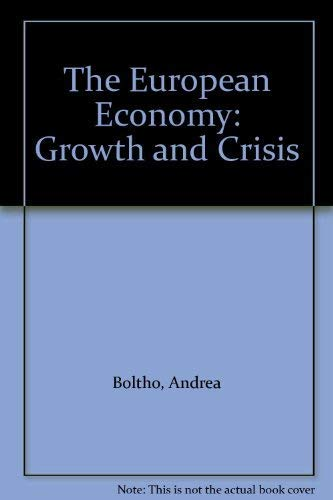 9780198771180: The European Economy: Growth and Crisis