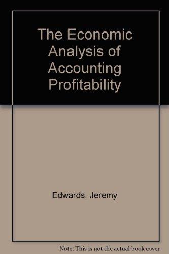 9780198772415: The Economic Analysis of Accounting Profitability