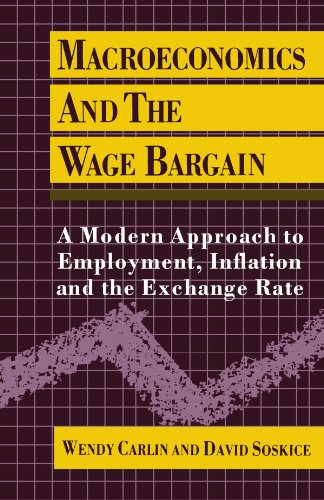 9780198772446: Macroeconomics and the Wage Bargain: A Modern Approach to Employment, Inflation, and the Exchange Rate