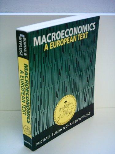 9780198773061: Macroeconomics: A European Text