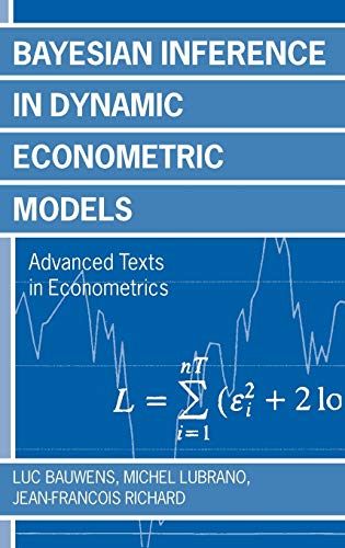 9780198773122: Bayesian Inference in Dynamic Econometric Models (Advanced Texts in Econometrics)