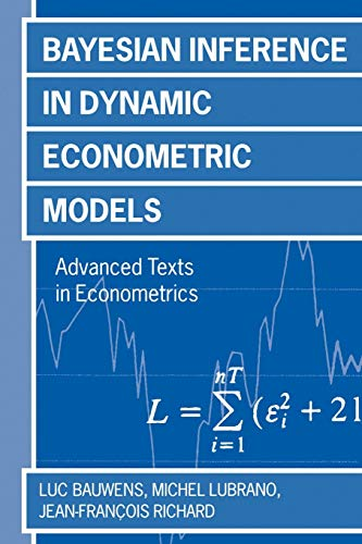 9780198773139: Bayesian Inference in Dynamic Econometric Models (Advanced Texts in Econometrics)