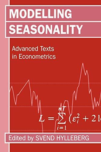 9780198773184: Modelling Seasonality (Advanced Texts in Econometrics)