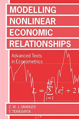 9780198773207: Modelling Nonlinear Economic Relationships (Advanced Texts in Econometrics)
