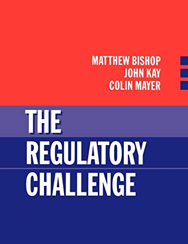 9780198773429: The Regulatory Challenge
