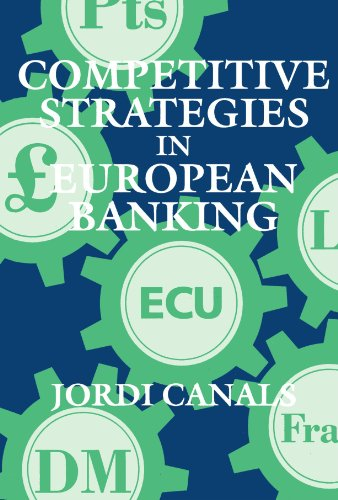 9780198773504: Competitive Strategies in European Banking