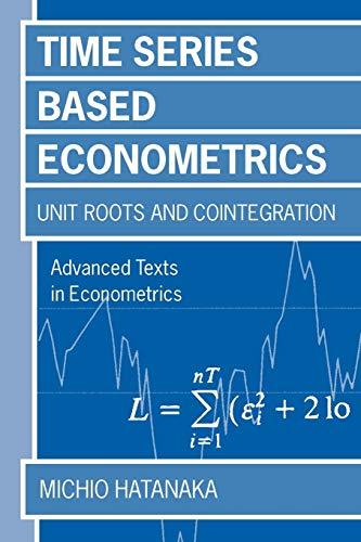 9780198773535: Time-Series-Based Econometrics : Unit Roots and Co-integrations: Unit Roots and Co-integrations (Advanced Texts in Econometrics)