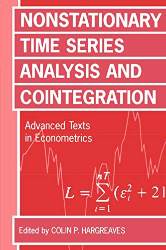 Nonstationary Time Series Analysis and Cointegration (Advanced Texts in Econometrics): Hargreaves, ...