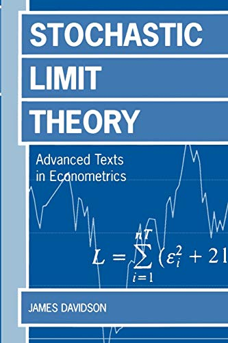 9780198774037: Stochastic Limit Theory: An Introduction for Econometricicans: An Introduction for Econometricians (Advanced Texts in Econometrics)