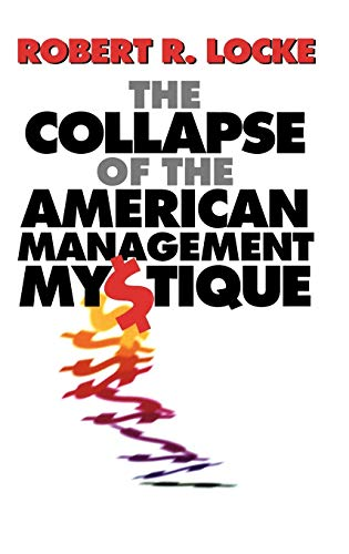9780198774068: The Collapse of the American Management Mystique