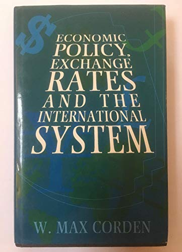 9780198774082: Economic Policy, Exchange Rates and the International System