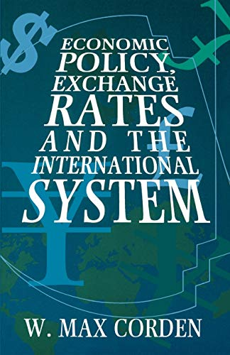 9780198774099: Economic Policy, Exchange Rates and the International System