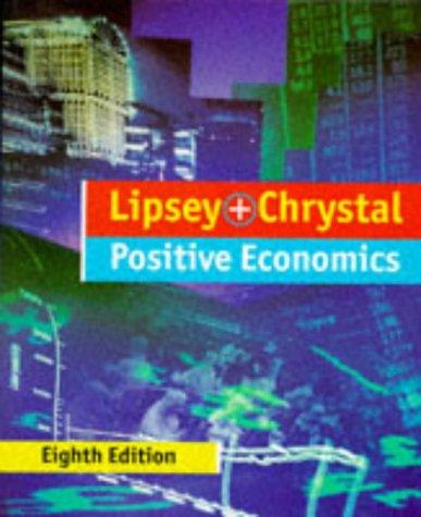 9780198774259: An Introduction to Positive Economics