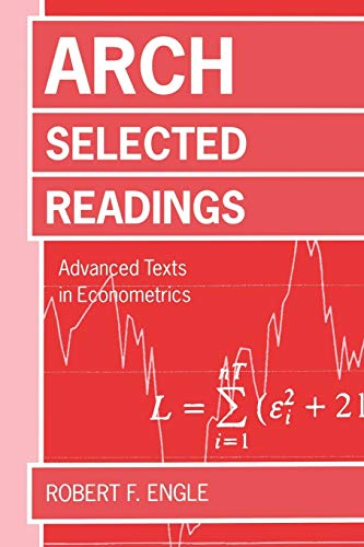 9780198774327: Arch: Selected Readings (Advanced Texts in Econometrics)