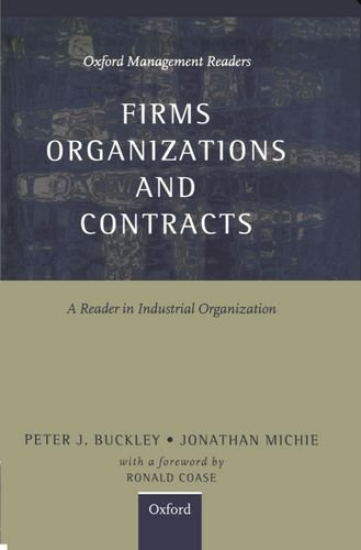 9780198774358: Firms, Organizations and Contracts: A Reader in Industrial Organization (Oxford Management Readers)
