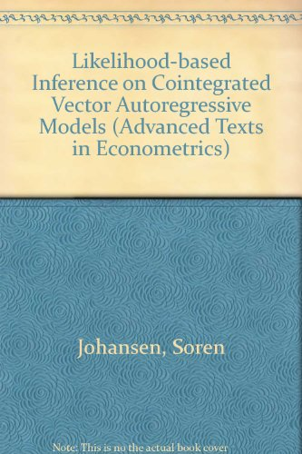 9780198774495: Likelihood-Based Inference in Cointegrated Vector Autoregressive Models