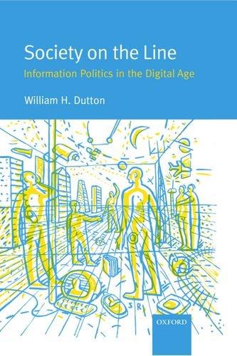 Society on the Line: Information Politics in: Malcolm Peltu, Margaret