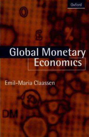 9780198774655: Global Monetary Economics
