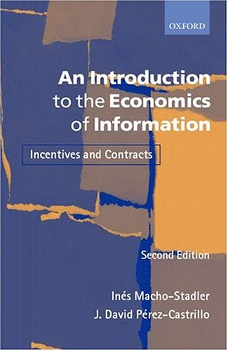 9780198774662: An Introduction to the Economics of Information: Incentives and Contracts