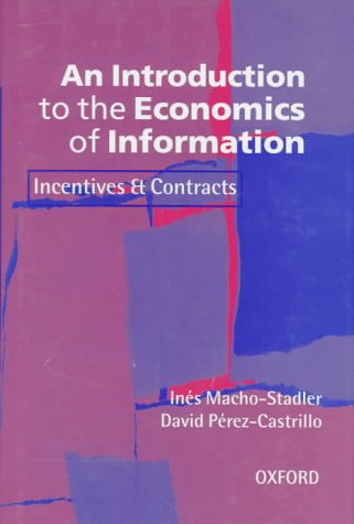 9780198774679: An Introduction to the Economics of Information: Incentives and Contracts