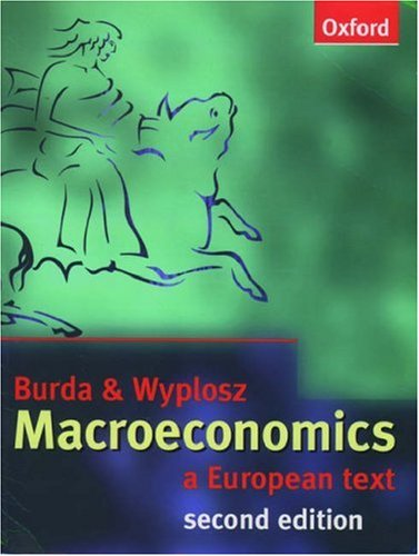 9780198774686: Macroeconomics: A European Text