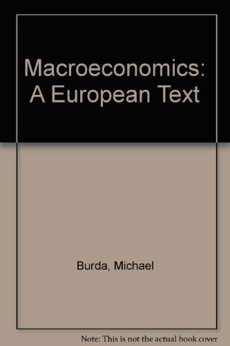 9780198774693: Macroeconomics: A European Text