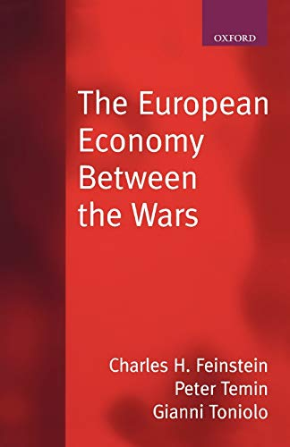9780198774815: The European Economy between the Wars