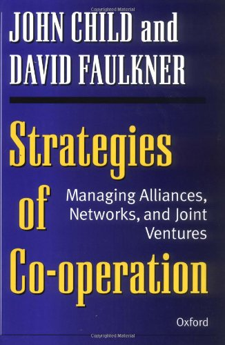 9780198774853: Strategies of Cooperation: Managing Alliances, Networks, and Joint Ventures