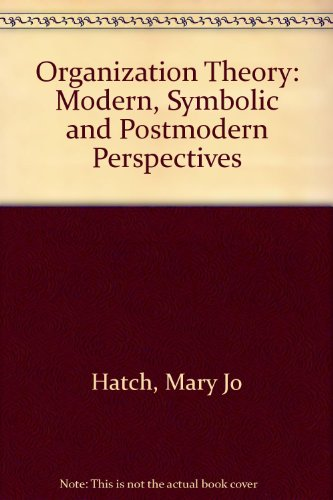 9780198774914: Organization Theory: Modern, Symbolic and Postmodern Perspectives