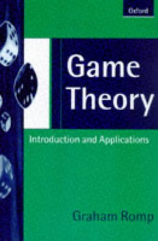 9780198775010: Game Theory: Introduction and Applications