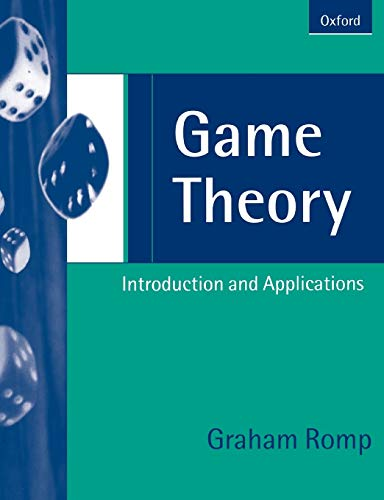 9780198775027: Game Theory: Introduction and Applications