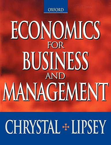 Economics for Business and Management: K. Alec Chrystal