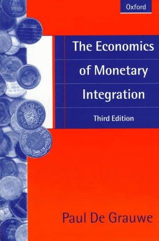 9780198775492: The Economics of Monetary Integration