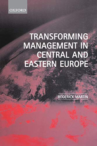 9780198775683: Transforming Management in Central and Eastern Europe