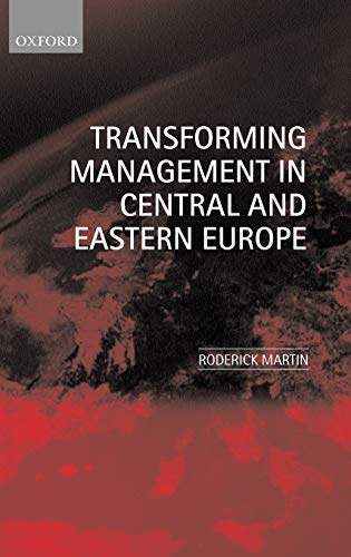 9780198775690: Transforming Management in Central and Eastern Europe