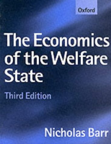 9780198775812: The Economics of the Welfare State