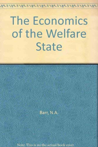 9780198775829: The Economics of the Welfare State